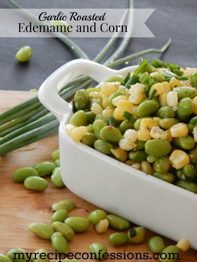 Garlic Roasted Eddemame and Corn